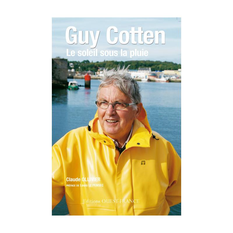 Le soleil sous la pluie Biographie Guy Cotten